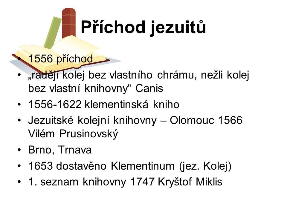 Příchod jezuitů 1556 příchod