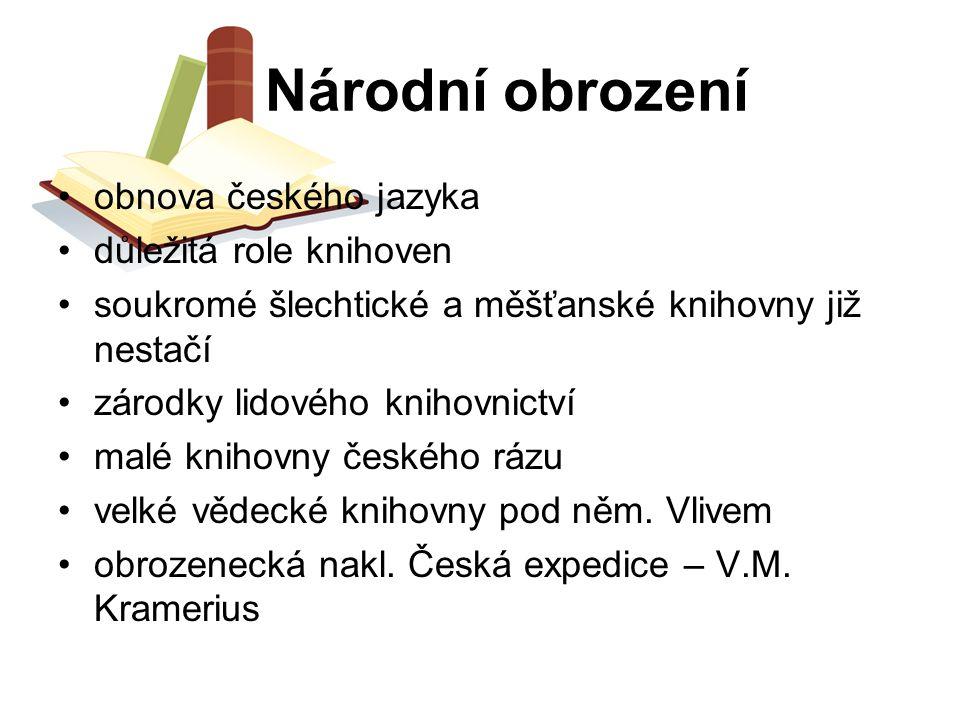 Národní obrození obnova českého jazyka důležitá role knihoven