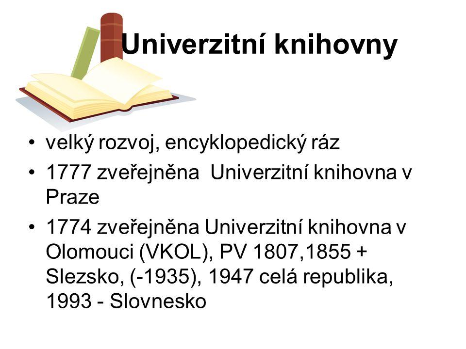 Univerzitní knihovny velký rozvoj, encyklopedický ráz