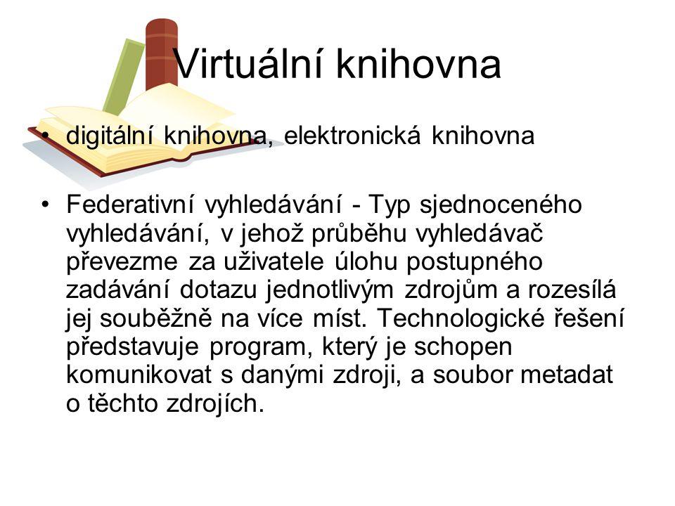 Virtuální knihovna digitální knihovna, elektronická knihovna