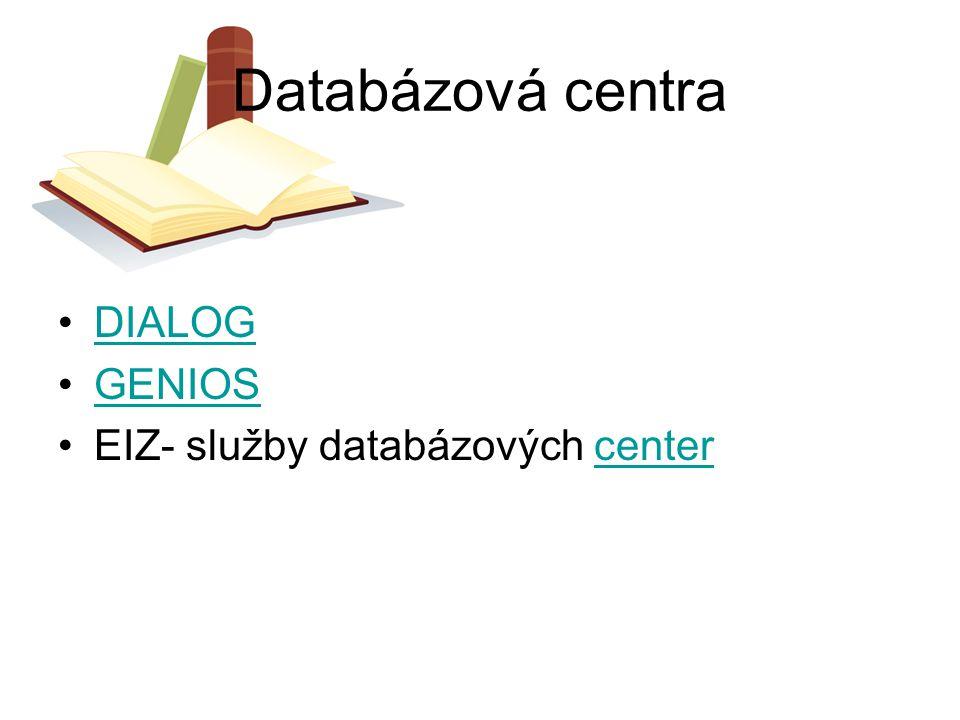 Databázová centra DIALOG GENIOS EIZ- služby databázových center