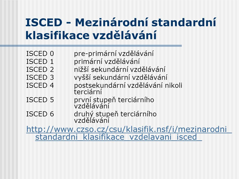 ISCED - Mezinárodní standardní klasifikace vzdělávání
