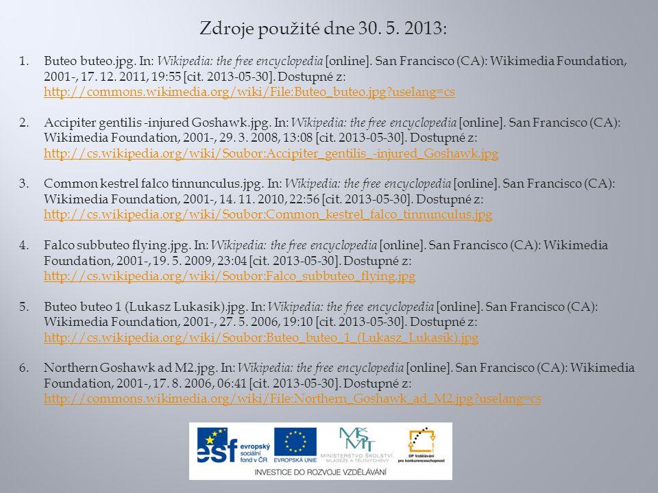 Zdroje použité dne 30. 5. 2013: