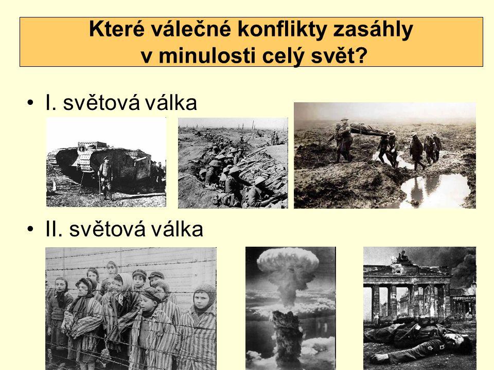 Které válečné konflikty zasáhly