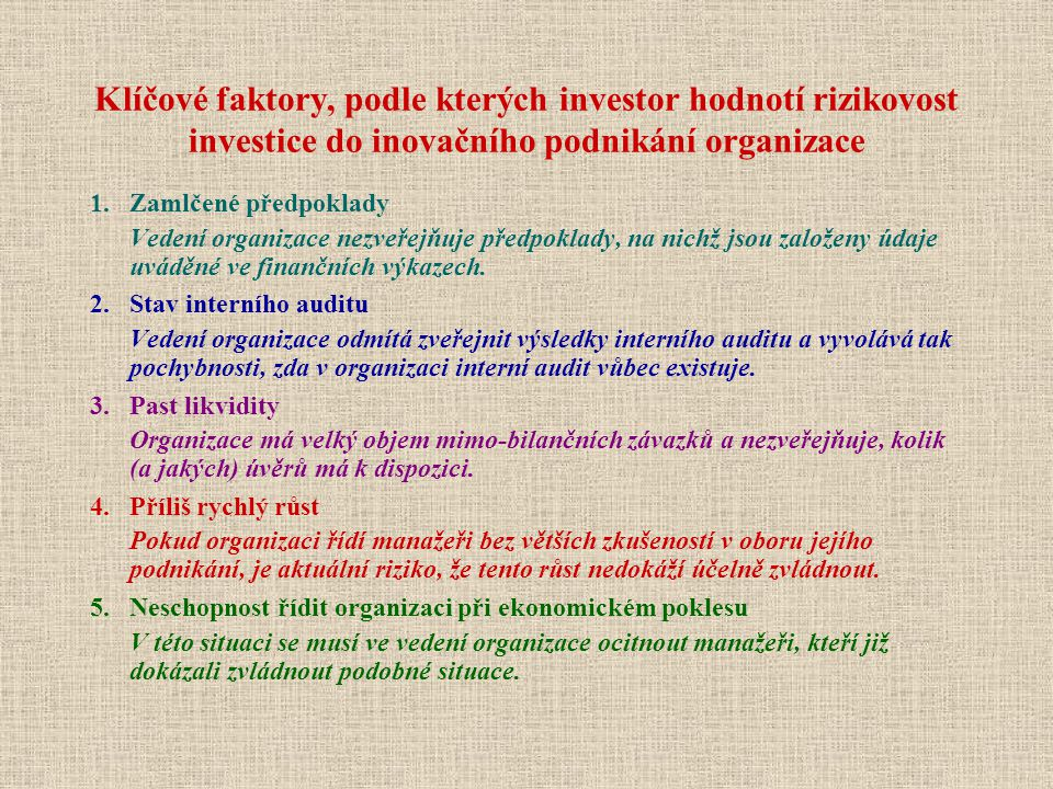 Klíčové faktory, podle kterých investor hodnotí rizikovost investice do inovačního podnikání organizace