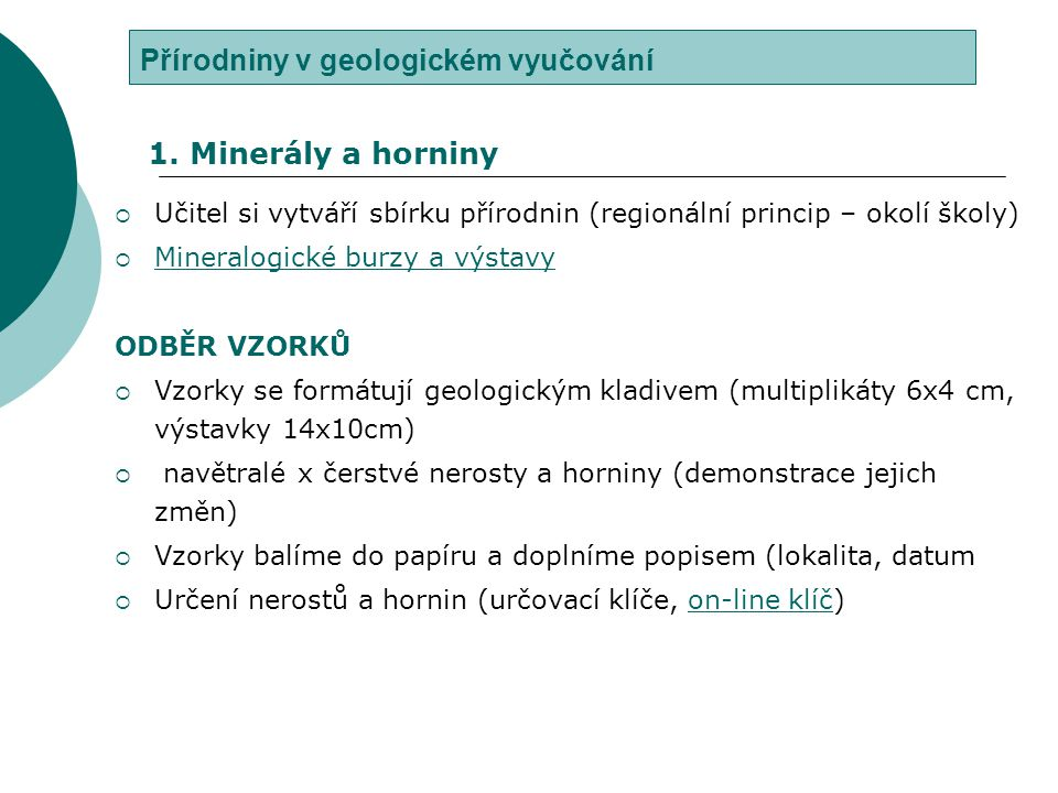 Přírodniny v geologickém vyučování