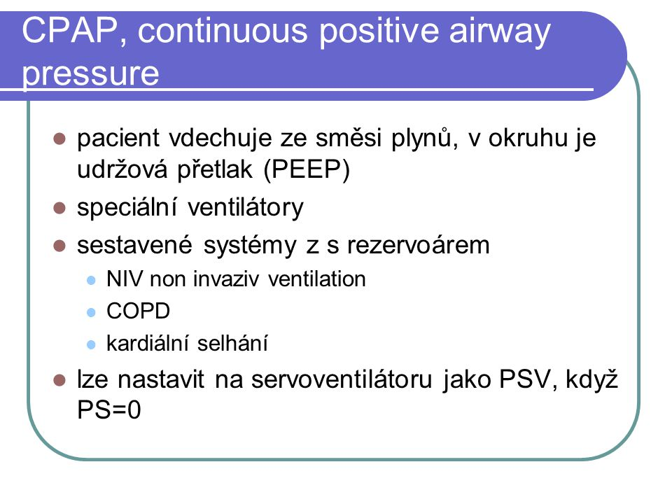 CPAP, continuous positive airway pressure