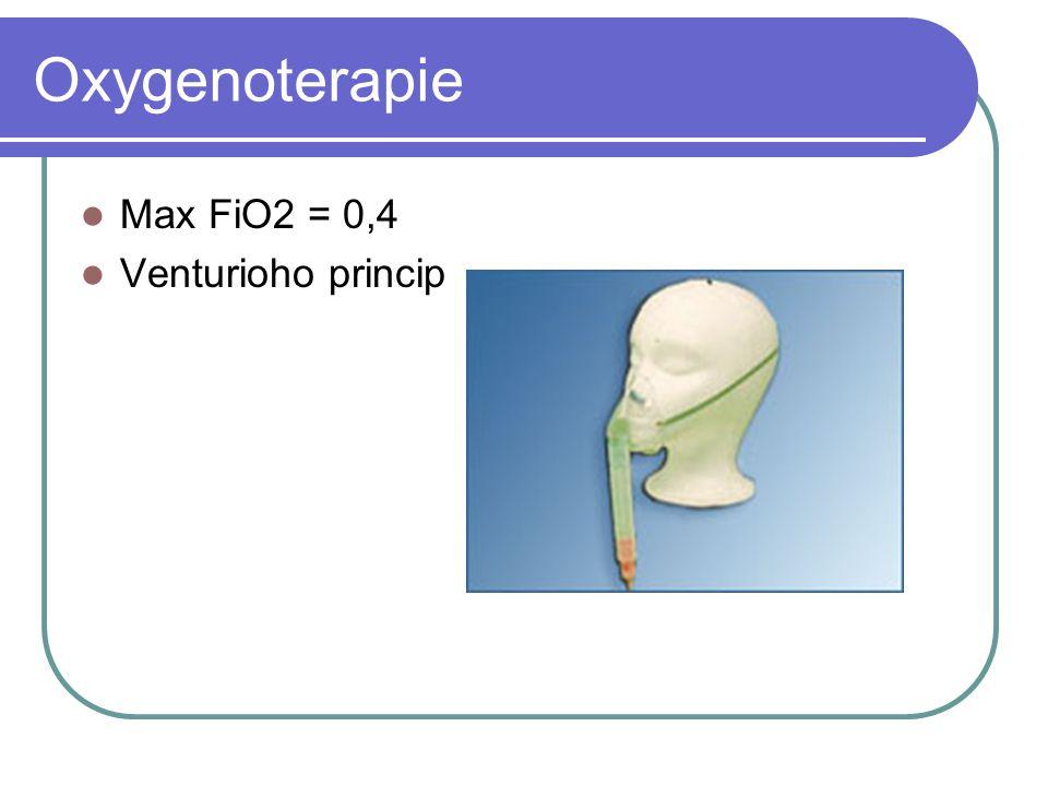Oxygenoterapie Max FiO2 = 0,4 Venturioho princip