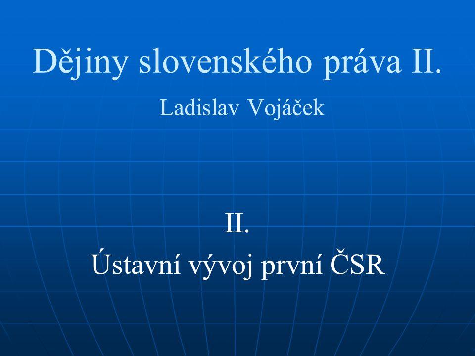 Dějiny slovenského práva II. Ladislav Vojáček