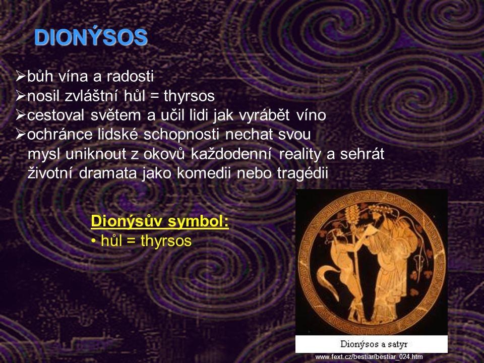 DIONÝSOS bůh vína a radosti nosil zvláštní hůl = thyrsos