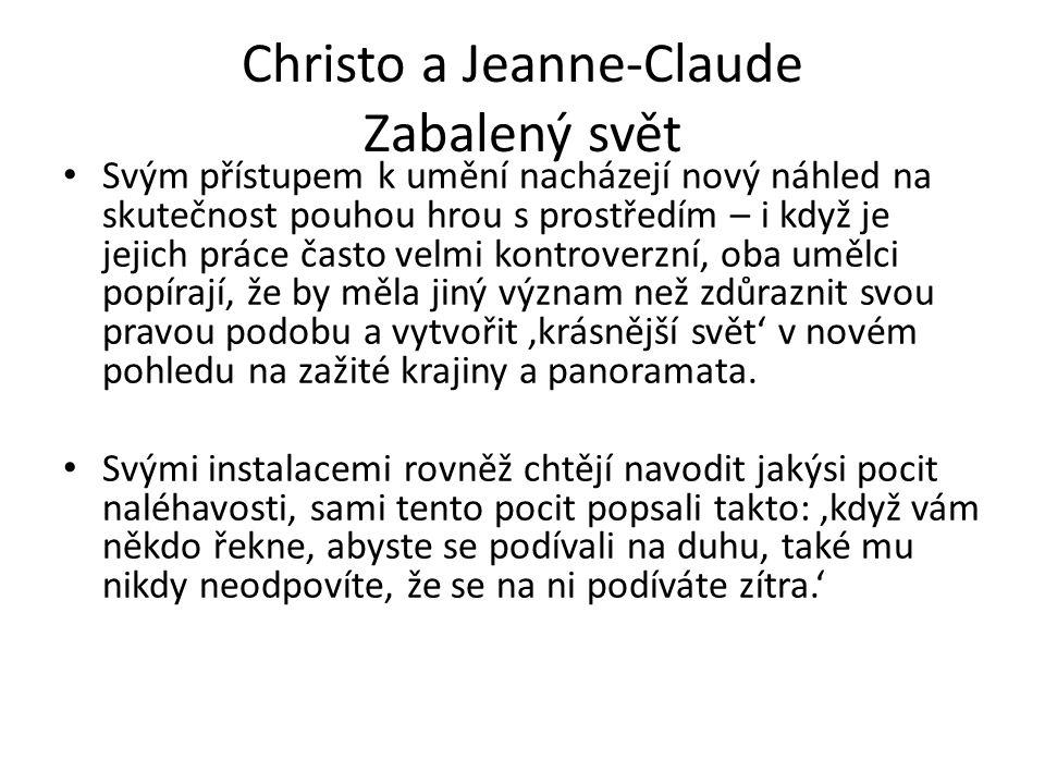 Christo a Jeanne-Claude Zabalený svět