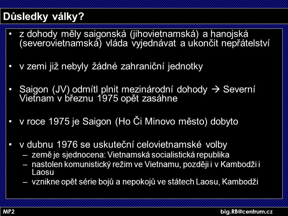 Důsledky války z dohody měly saigonská (jihovietnamská) a hanojská (severovietnamská) vláda vyjednávat a ukončit nepřátelství.