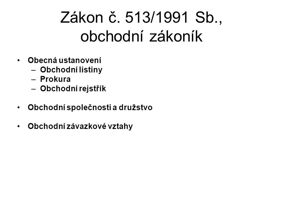 Zákon č. 513/1991 Sb., obchodní zákoník