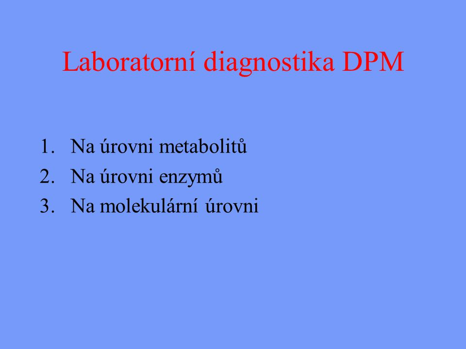 Laboratorní diagnostika DPM