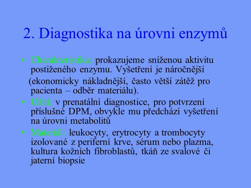 2. Diagnostika na úrovni enzymů