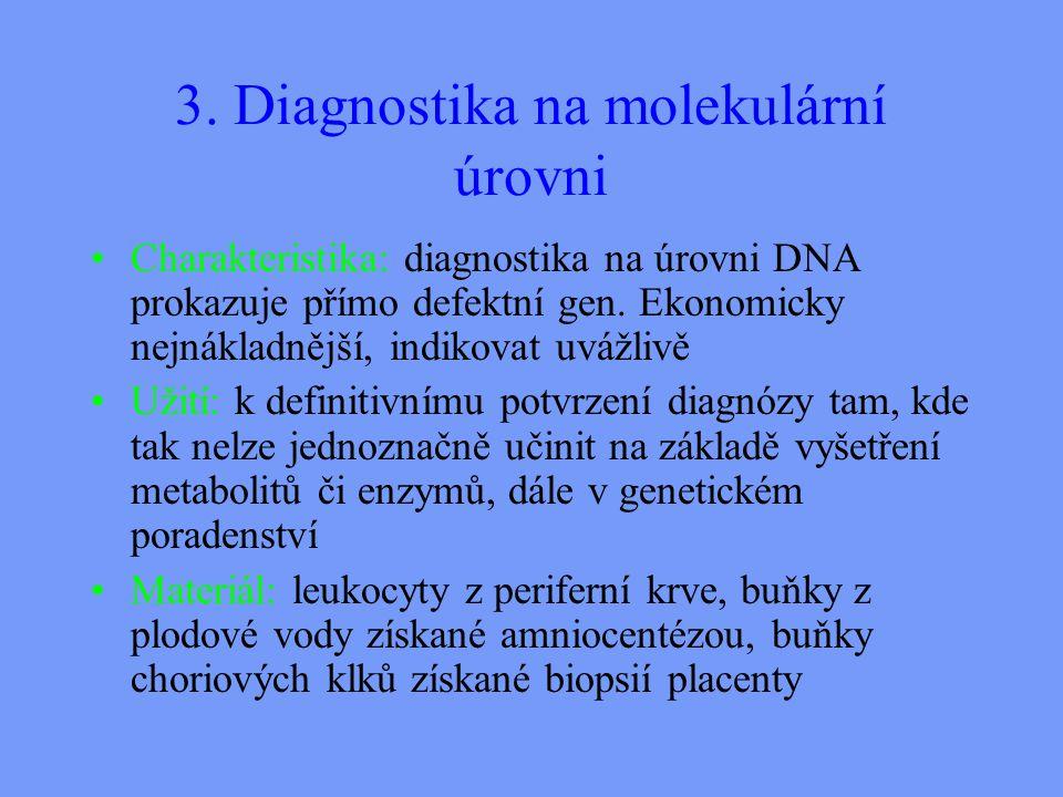 3. Diagnostika na molekulární úrovni