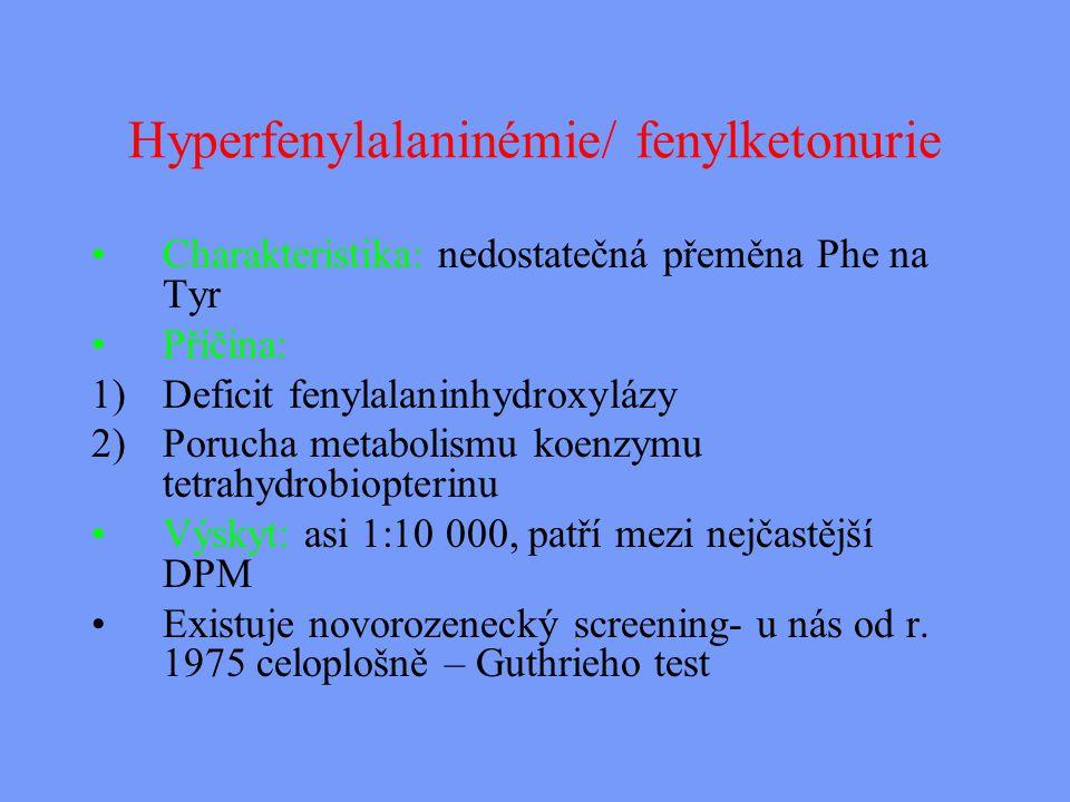 Hyperfenylalaninémie/ fenylketonurie