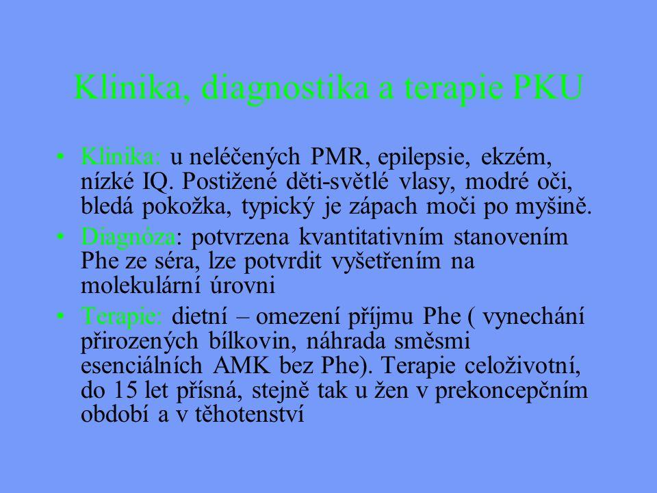 Klinika, diagnostika a terapie PKU