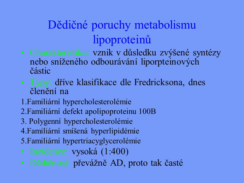 Dědičné poruchy metabolismu lipoproteinů