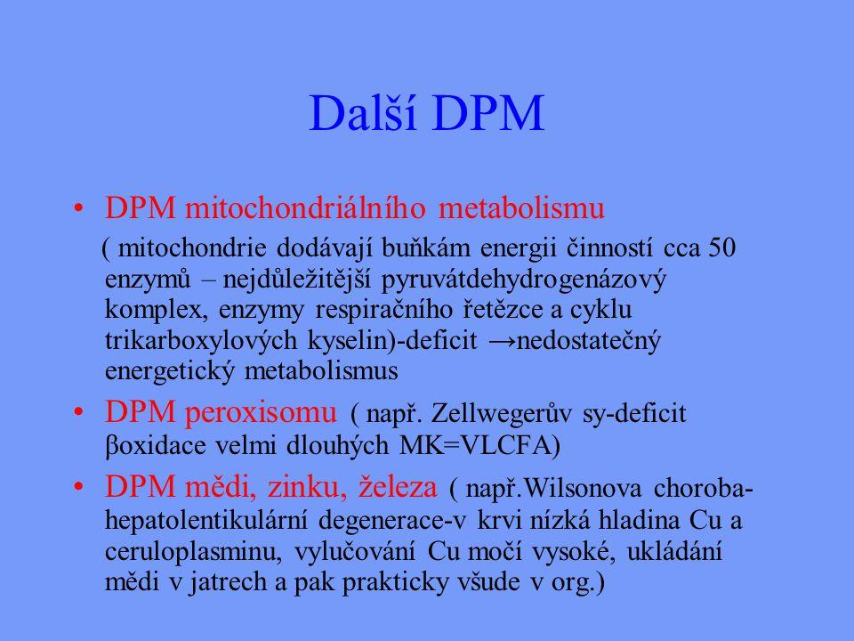 Další DPM DPM mitochondriálního metabolismu