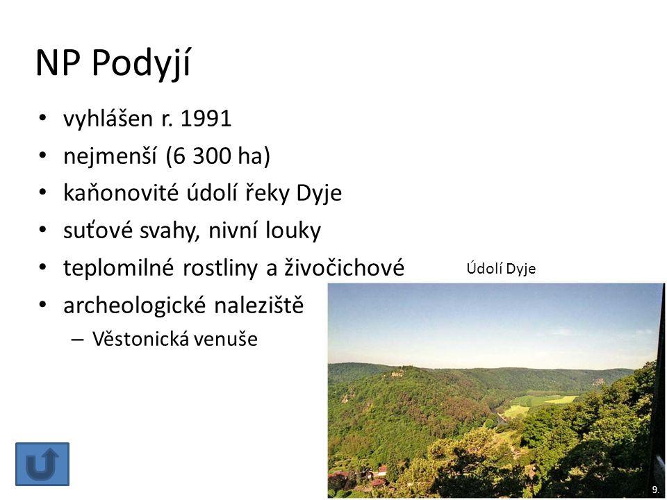 NP Podyjí vyhlášen r. 1991 nejmenší (6 300 ha)