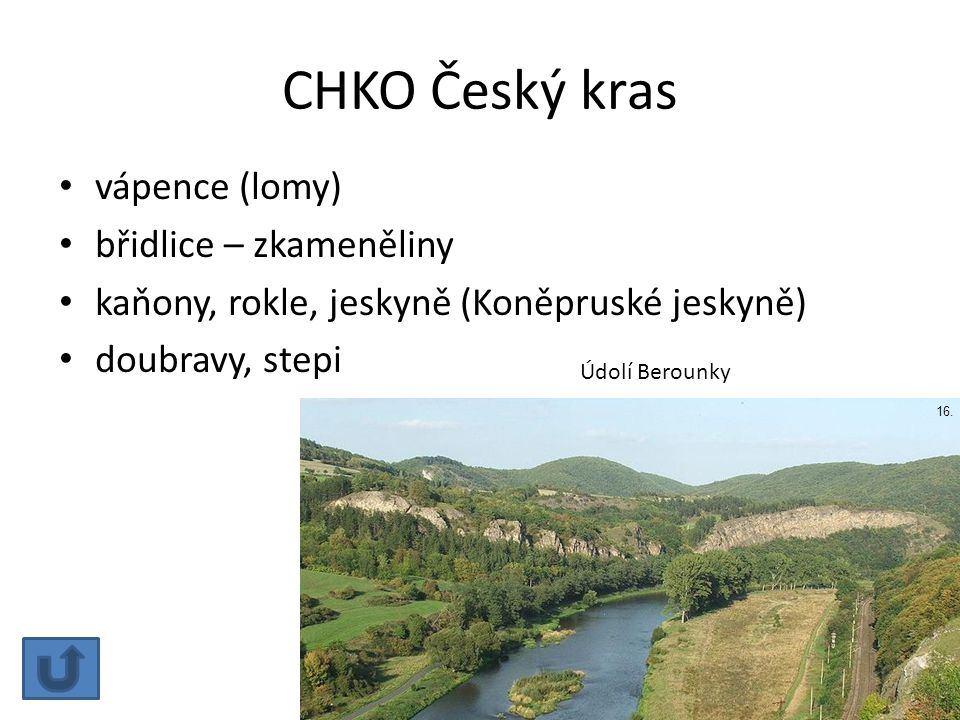 CHKO Český kras vápence (lomy) břidlice – zkameněliny