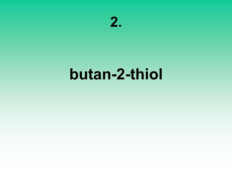 2. butan-2-thiol