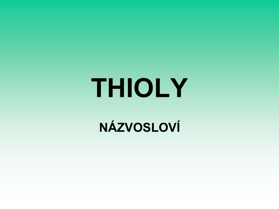 THIOLY NÁZVOSLOVÍ