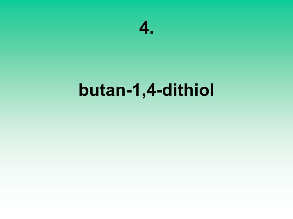 4. butan-1,4-dithiol