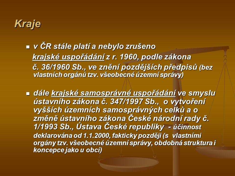Kraje v ČR stále platí a nebylo zrušeno