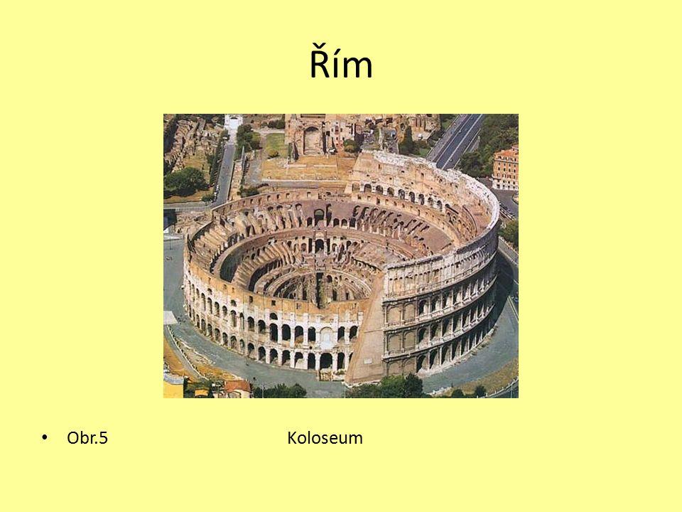 Řím Obr.5 Koloseum