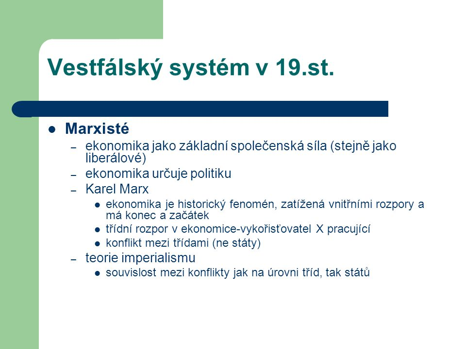 Vestfálský systém v 19.st. Marxisté