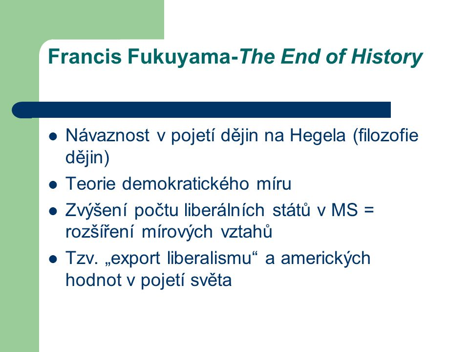 Francis Fukuyama-The End of History