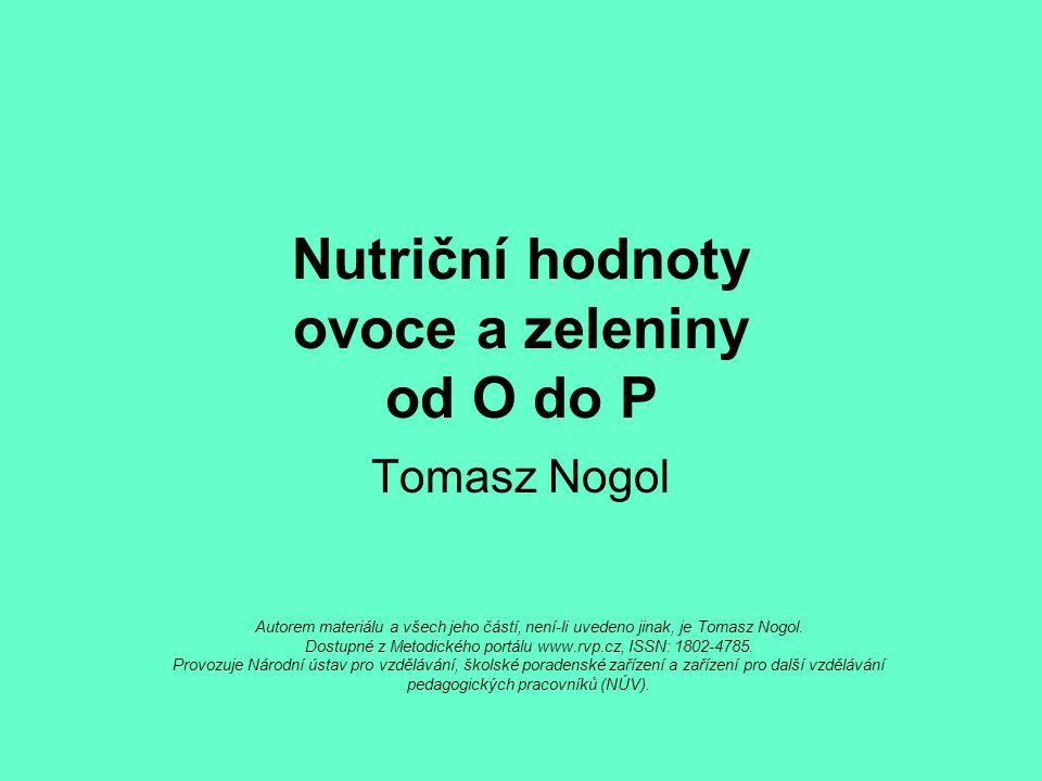 Nutriční hodnoty ovoce a zeleniny od O do P