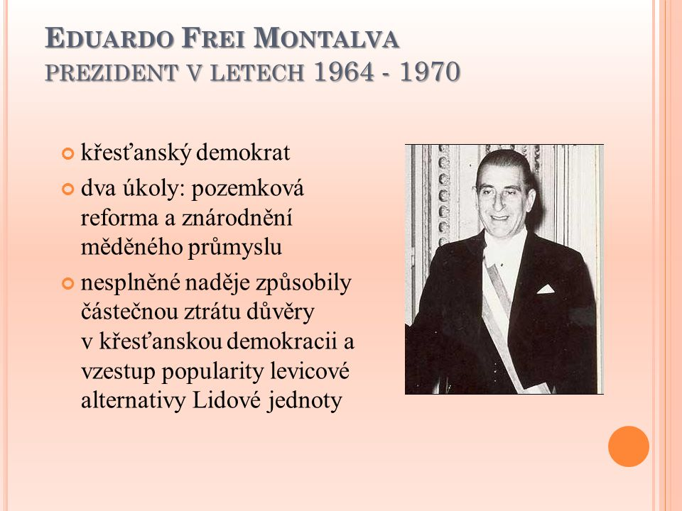 Eduardo Frei Montalva prezident v letech 1964 - 1970