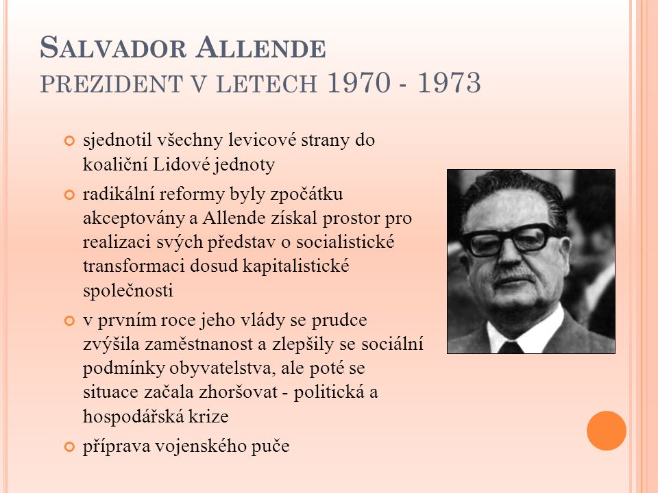 Salvador Allende prezident v letech 1970 - 1973