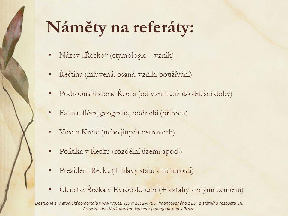 Náměty na referáty: Název ,,Řecko'' (etymologie – vznik)