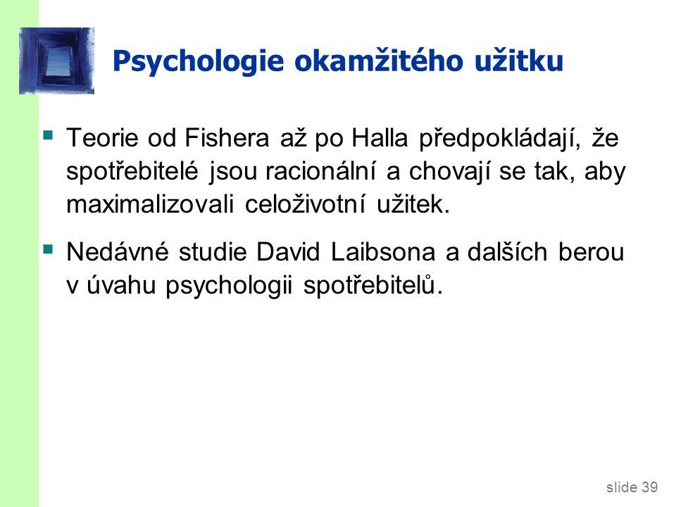 Psychologie okamžitého užitku