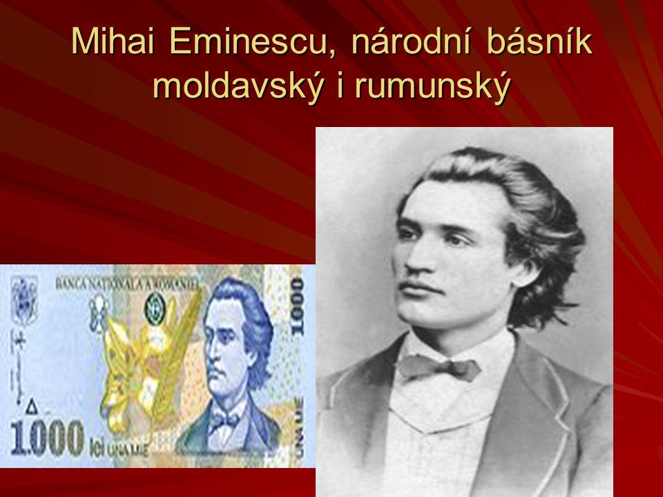 Mihai Eminescu, národní básník moldavský i rumunský