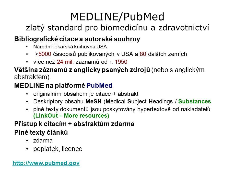 MEDLINE/PubMed zlatý standard pro biomedicínu a zdravotnictví
