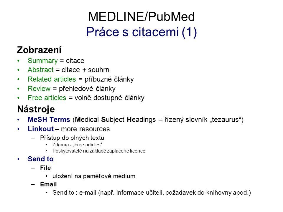 MEDLINE/PubMed Práce s citacemi (1)