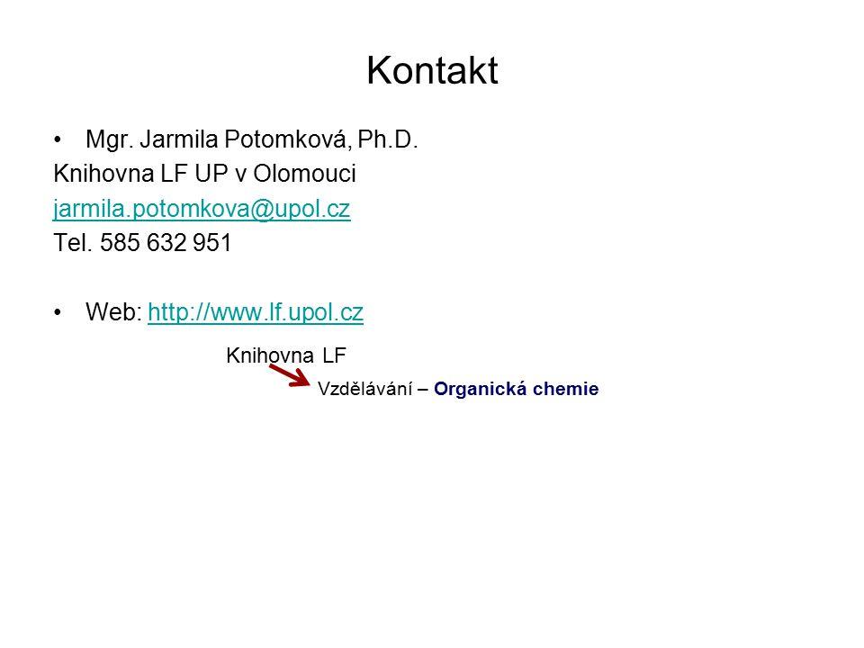 Kontakt Mgr. Jarmila Potomková, Ph.D. Knihovna LF UP v Olomouci