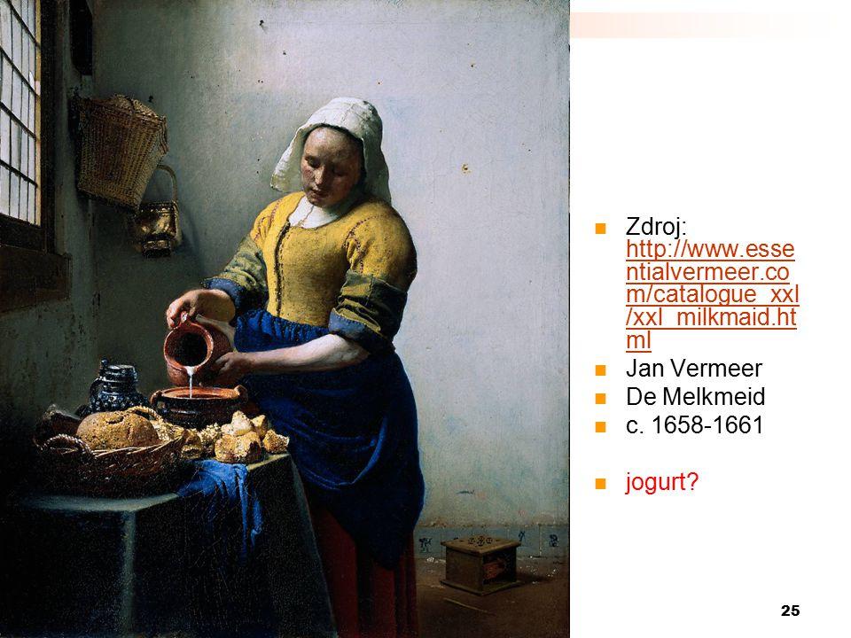 5) Autorské právo Zdroj: http://www.essentialvermeer.com/catalogue_xxl/xxl_milkmaid.html. Jan Vermeer.