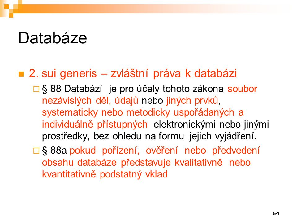 Databáze 2. sui generis – zvláštní práva k databázi