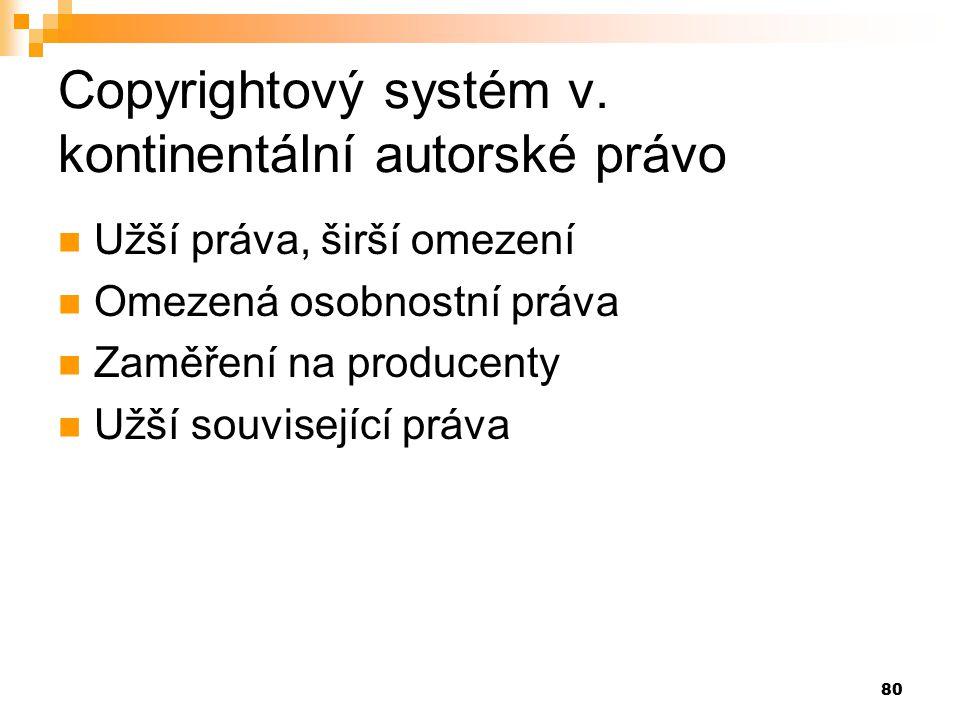 Copyrightový systém v. kontinentální autorské právo