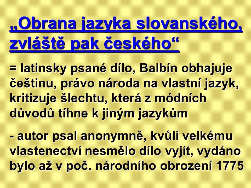 """""""Obrana jazyka slovanského, zvláště pak českého"""
