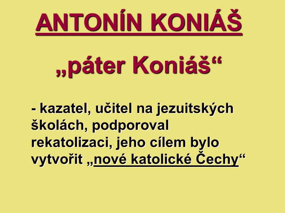 """ANTONÍN KONIÁŠ """"páter Koniáš"""