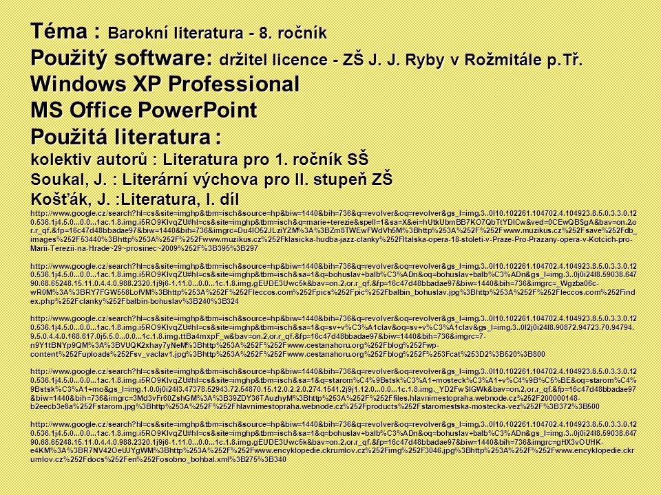 Téma : Barokní literatura - 8. ročník