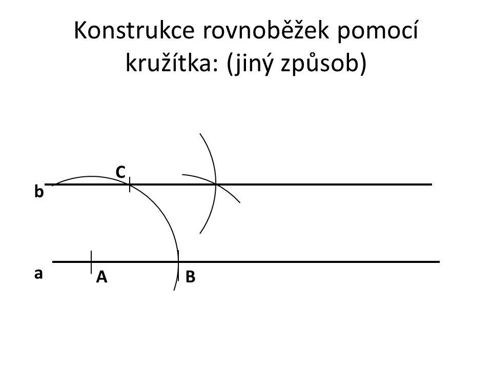 Konstrukce rovnoběžek pomocí kružítka: (jiný způsob)