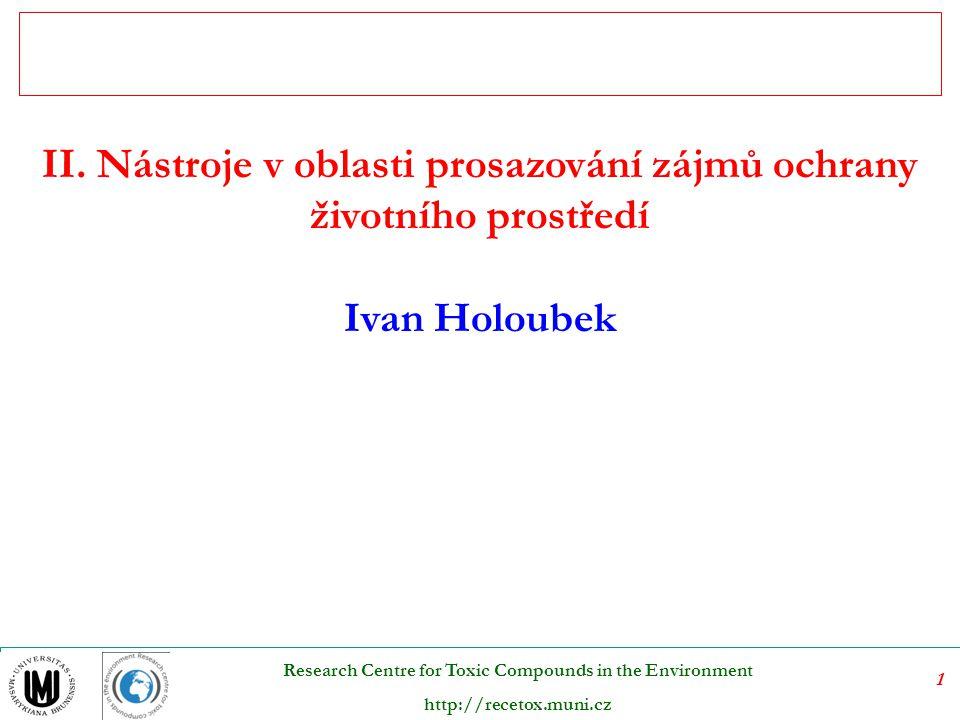 II. Nástroje v oblasti prosazování zájmů ochrany životního prostředí